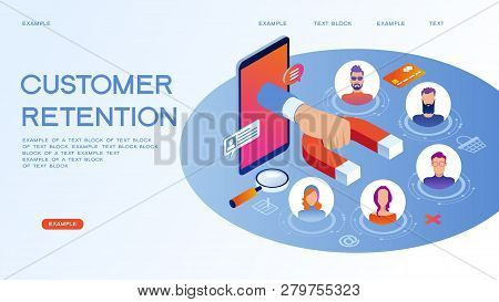 Customer Retention, Customer Support And Service 3d Isometric Vector Illustration. Banner With Icons