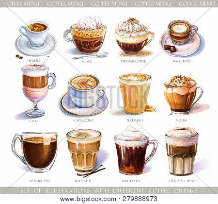 Set With Diferent Coffee Drinks For Cafe Or Coffeehouse Menu. Illustration Of Strong Espresso, Gentl