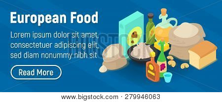 European Food Concept Banner. Isometric Banner Of European Food Concept For Web, Giftcard And Postca