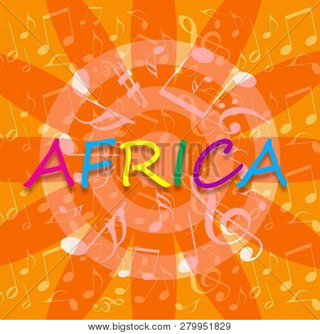 Africa Bright Orange Background With Dancing Musical Notes