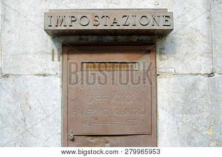 Palermo, Italy - June 16, 2018: Defunct Post Box Outside The Imposing Central Post Office In Palermo
