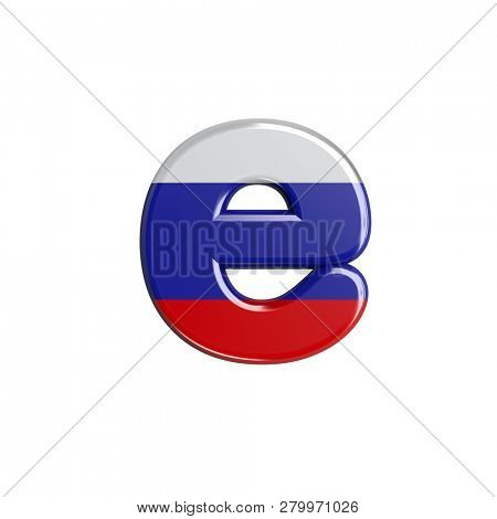 Russia flag 3d character E isolated on white background. This font collection is well-suited for various projects related but not limited to Russia, politics, economics...