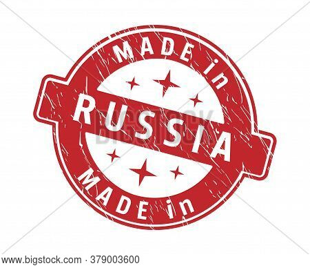 An Impression Of A Seal With The Inscription Made In Russia, Isolated On A White Background