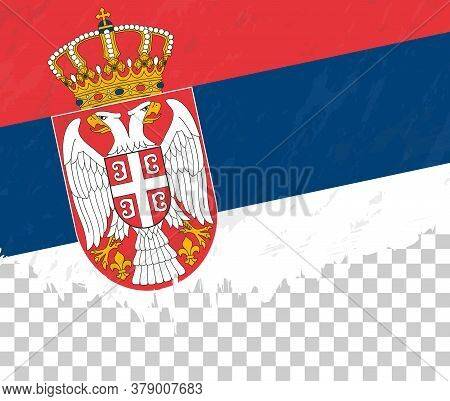 Grunge-style Flag Of Serbia On A Transparent Background. Vector Textured Flag Of Serbia For Vertical