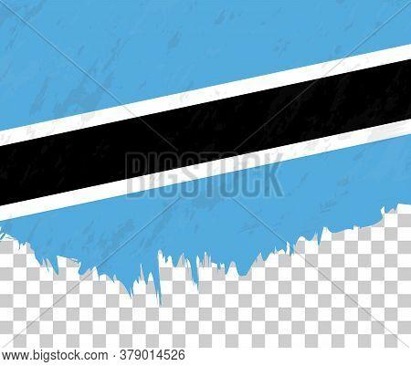 Grunge-style Flag Of Botswana On A Transparent Background. Vector Textured Flag Of Botswana For Vert