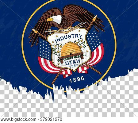 Grunge-style Flag Of Utah On A Transparent Background. Vector Textured Flag Of Utah For Vertical Des