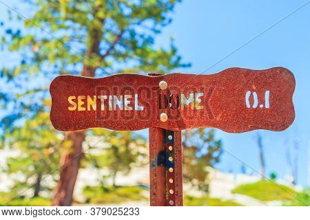 Yosemite National Park Road Sign At Sentinel Dome Summit For Hikers Enjoying View Of Popular El Capi