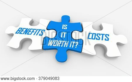 Cost Benefit Analysis CBA Is it Worth It Puzzle Pieces 3d Illustration