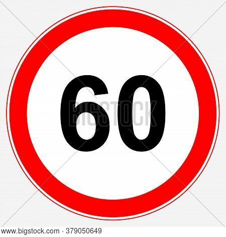 Road Sign Maximum Speed 60 Km/h. Speed Limit Sign: Maximum Speed 60.