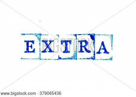 Blue Color Ink Of Rubber Stamp In Word Extra On White Paper Background