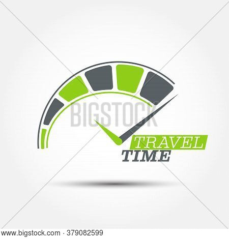 Travel Time. Conceptual Vector Illustration With A Dial And Inscription