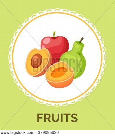 Isolated In Circle With Decorative Elements, Text Outside. Natural Fresh Fruits Icons. Red Apple, Gr