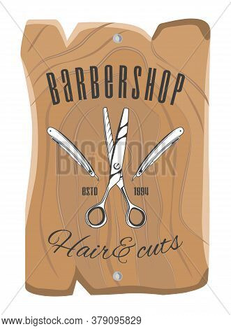 Wooden Plate Or Board For Barbershop. Scissors, Razor Blades, Decoration Elements. Hair Cuts. Using