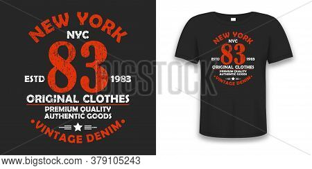 New York Typography Graphics For T-shirt. Vintage Design For Tee Shirt With Grunge. Authentic Appare