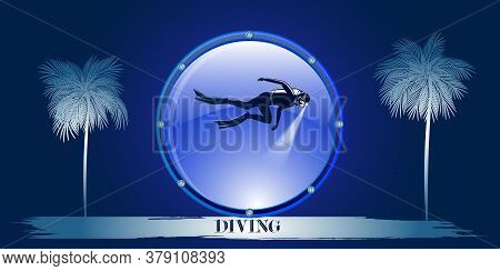 Underwater Sport - Diver With A Lantern, Palms - Abstract Gradient Background - Vector. The Banner I