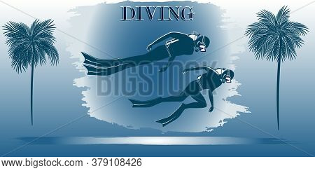 Divers - Abstract Gradient, Grunge Style, Palms, - Vector. Travel Poster. Water Sport