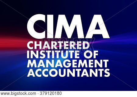 Cima - Chartered Institute Of Management Accountants Acronym, Business Concept Background