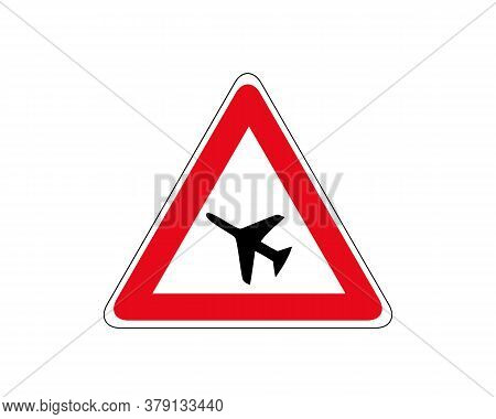 Caution Street Sign Of Low Flying Airplane Over Road Warning Vector Illustration Isolated On White B