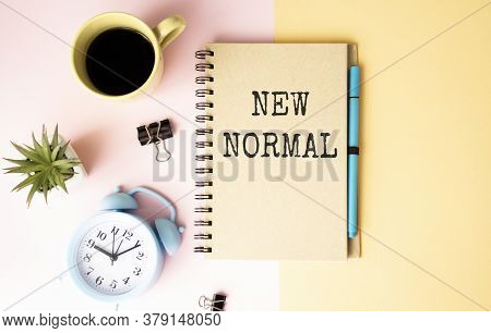 New Normal Concept Effected By Covid 19 Coronavirus That Changes Our Lifestyle To New Normal Present