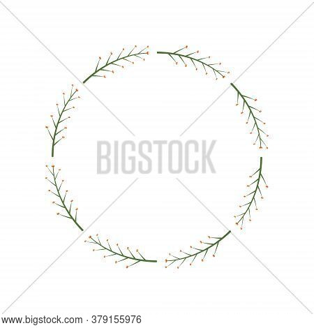 Round Frame With Green Branches And Orange Berries. Simple Decorative Wreath, Design Element. Design