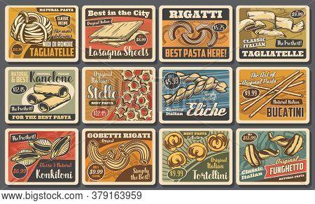 Pasta And Spaghetti Macaroni Retro Posters Of Vector Italian Cuisine Food. Fusilli, Cannelloni, Tagl