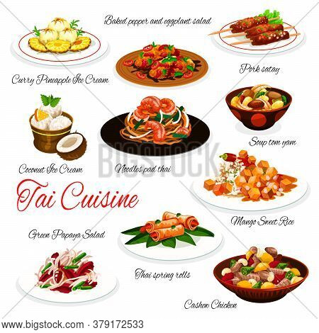 Thai Cuisine Vector Dishes Of Asian Food With Meat, Seafood, Vegetables And Fruits. Tom Yum Soup, Pa