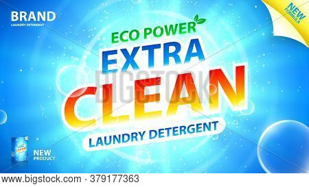 Laundry Detergent Ads Template. Vector Illustration. Concept Banner For Packaging And Advertising Of