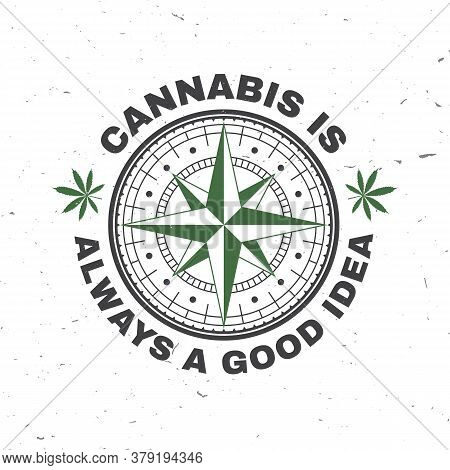 Medical Cannabis Badge, Label With Cannabis Leaf And Wind Rose. Vector. Vintage Typography Logo Desi