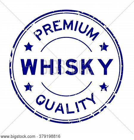 Grunge Blue Premium Quality Whisky Word Round Rubber Seal Stamp On White Background
