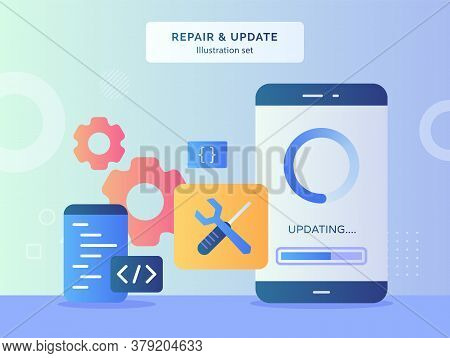 Repair And Update Illustration Set Updating Data On Display Screen Smartphone Background Of Wrench S