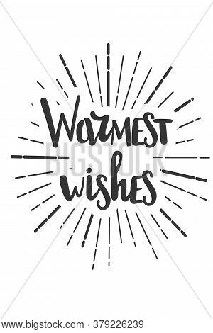 Warmest Wishes Wachristmas Wishes Lettering In Doodle Style. Vector Festive Illustration. Christmas