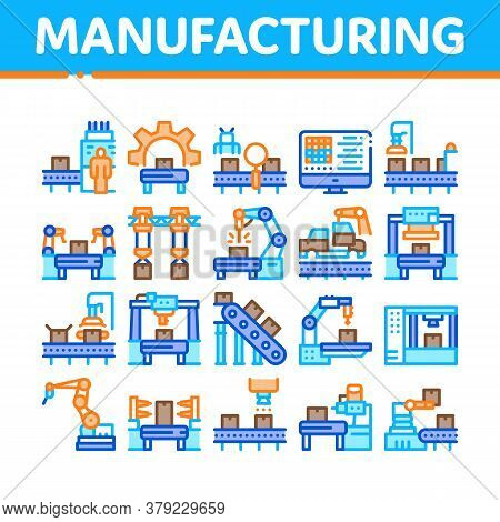 Manufacturing Process Collection Icons Set Vector. Manufacturing Conveyor Car And Products, Factory