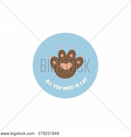 Funny Saying And Kitten Paw On Badge Flat Cartoon Vector Illustration Isolated.