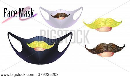 Coronovirus Concept. Vector Illustration Of A Mask On The Face. Print With The Image Of A Mustache.