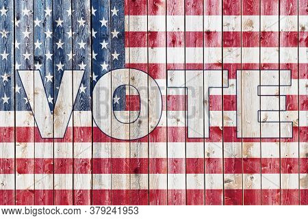 Old Wood Siding Wall American Flag Painted Overlay Stars And Stripes 2020 Election Graphic With Vote