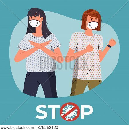 Two Caucasian Woman In Face Medical Masks Protesting Against Coronavirus. People In Call To Stop Spr