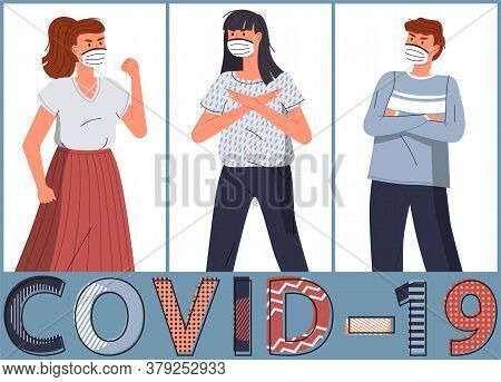 Set Of Vector Cartoon Characters At White Background Show Stop Gesture To Spreading Covid-19. Concep
