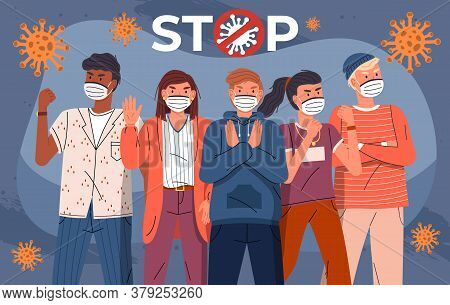 Group Of Multinational Men And Women Protesting Against World Epidemic. Concept Of Coronavirus Sprea
