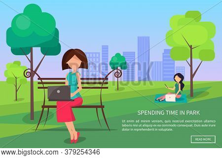 Spending Time In Park Web Banner. Woman Working On Laptop Sitting On Bench, Freelancer With Notebook
