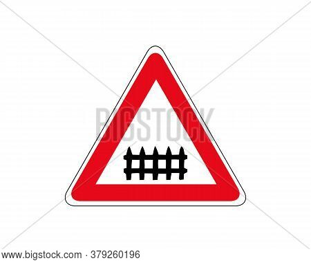 Isolated Rail Road Crossing Sign With A Gate Or Barrier Ahead On White And Red Stork Line Round Tria