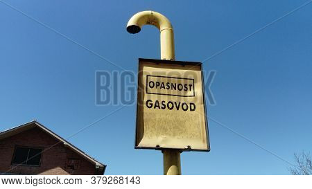 Gas Sign With Inscriptions In Serbian, Montenegrin And Croatian - Be Careful Gas. Metal Crumpled Sig