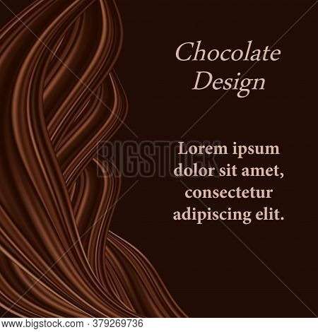 Chocolate Background With Wavy Swirl Decorative Border For Cover Or Poster. Dark Brown Chocolate Twi