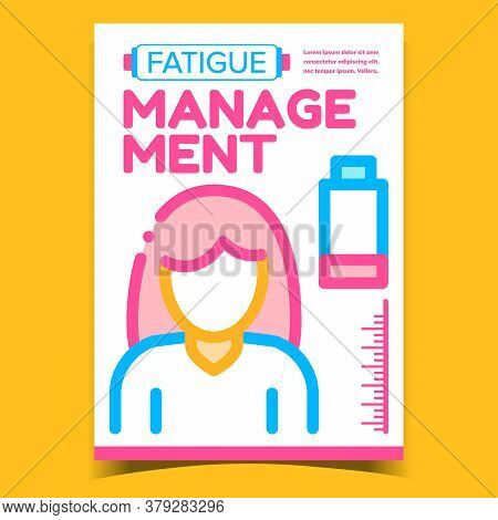 Fatigue Management Creative Promo Poster Vector. Discharged Battery, Chronic Exhausted And Fatigue W