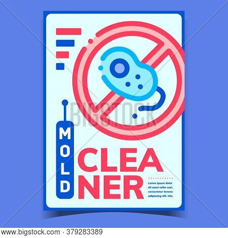 Mold Cleaner Creative Advertising Poster Vector. Mold Cleaner Disinfection, Crossed Out Bacteria Sig