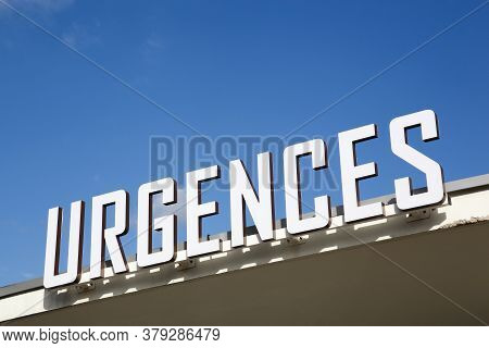 Medical Emergency Called Urgences In French Language, France