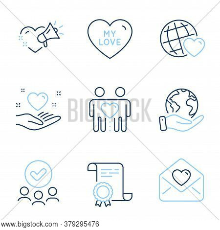 My Love, Friends Couple And Friends World Line Icons Set. Diploma Certificate, Save Planet, Group Of