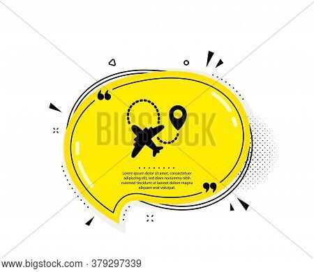 Airplane Icon. Quote Speech Bubble. Plane Flight Transport Sign. Aircraft Symbol. Quotation Marks. C