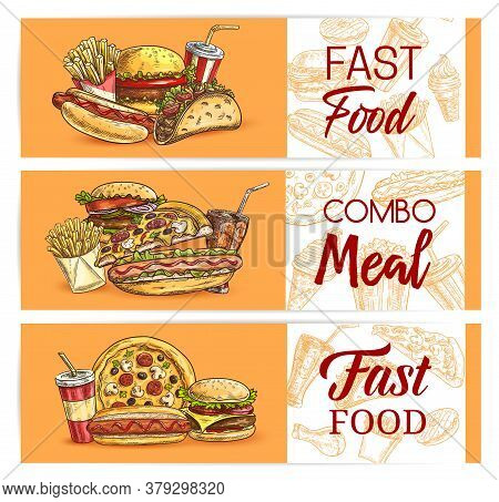 Fast Food Drinks And Meals Vector Banners. Takeaway Fastfood Sketch Pizza, Hot Dog And Mexican Tacos
