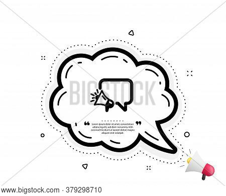 Megaphone Icon. Quote Speech Bubble. Advertisement Device Symbol. Brand Ambassador Speech Bubble Sig