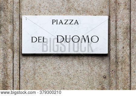 Piazza Del Duomo Sign In Milan, Italy